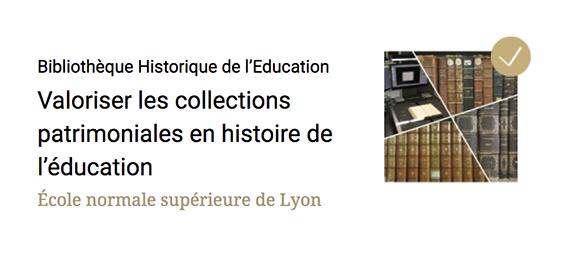 Bibliothèque Historique de l'Education : projet terminé