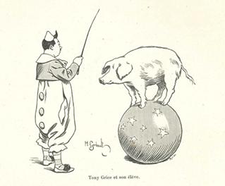 Le Cirque et les forains, Henri Frichet, Tours : Alfred Mame et Fils, éditeurs, 1899.